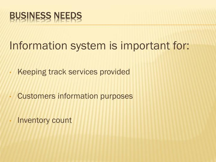 Information system is important for: