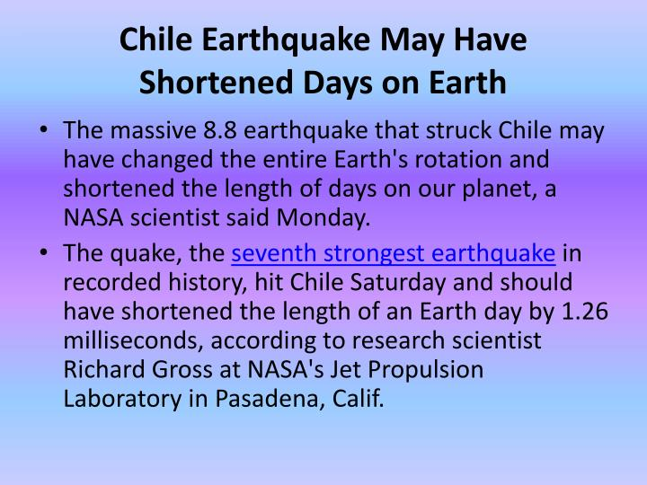 Chile Earthquake May Have Shortened Days on