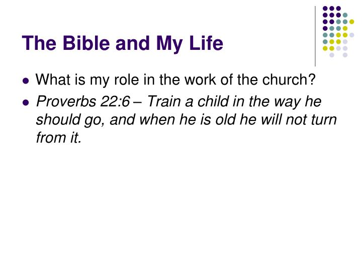 The Bible and My Life