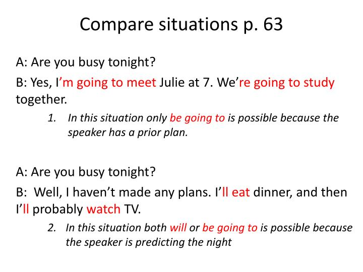 Compare situations p. 63