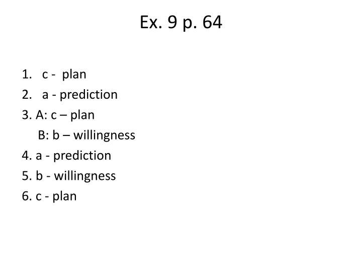 Ex. 9 p. 64