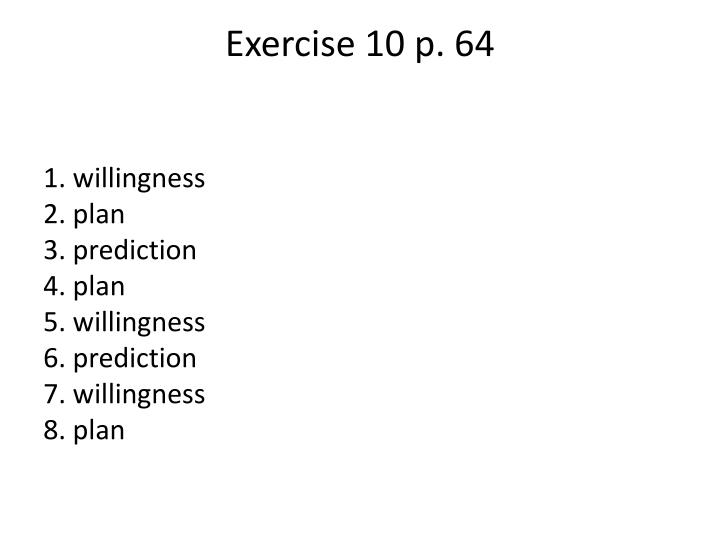 Exercise 10 p. 64