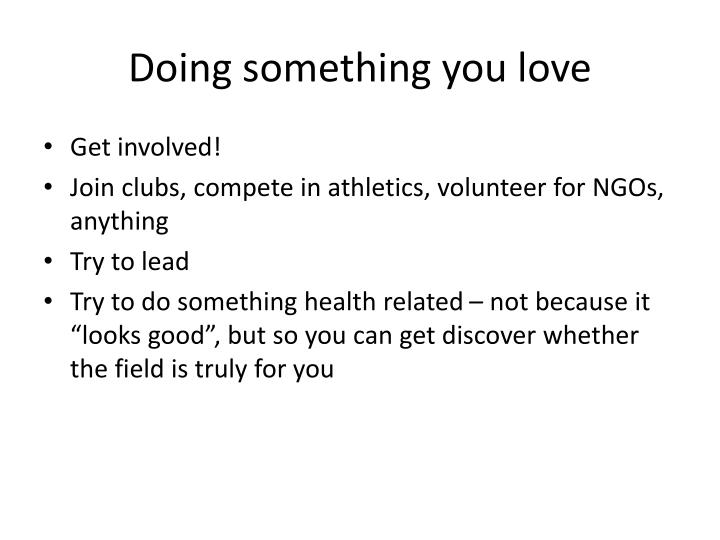 Doing something you love