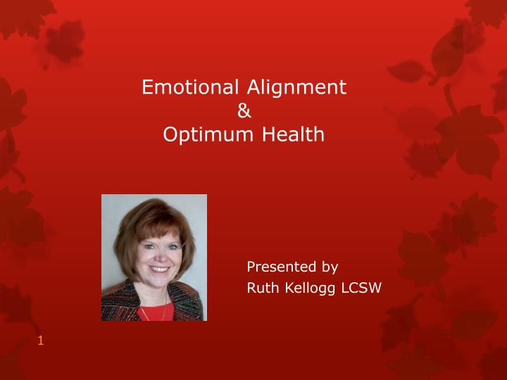 Emotional alignment optimum health