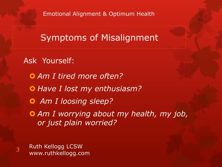 Symptoms of misalignment