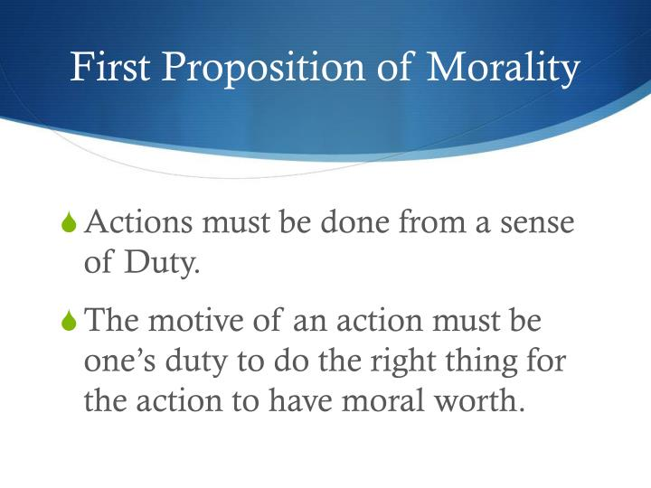 First Proposition of Morality