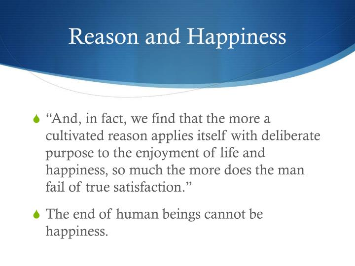 Reason and Happiness