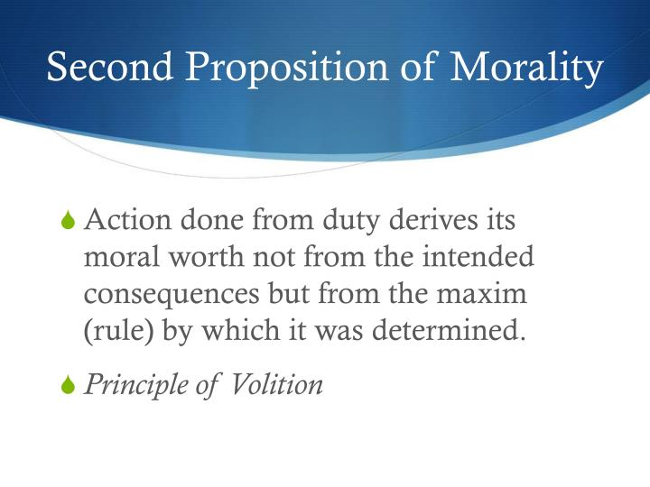 Second Proposition of Morality