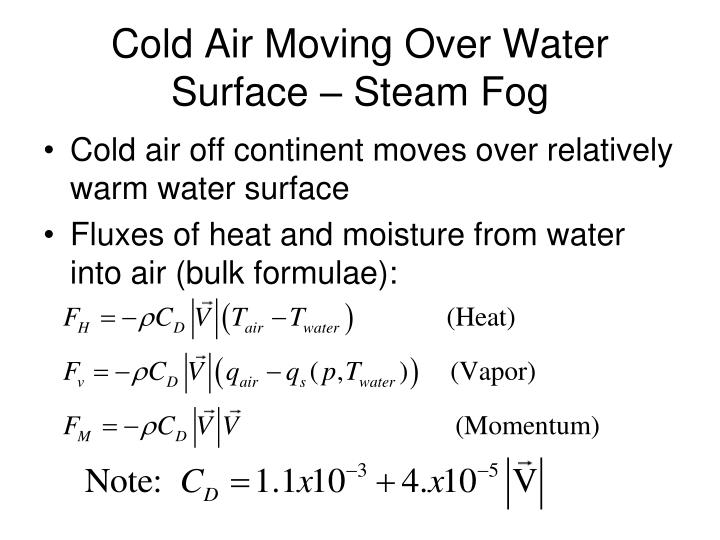 Cold Air Moving Over Water Surface – Steam Fog