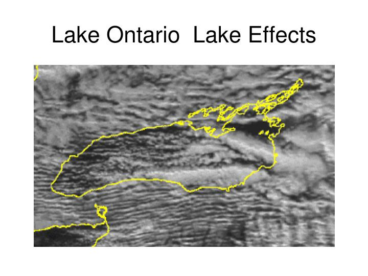 Lake Ontario  Lake Effects