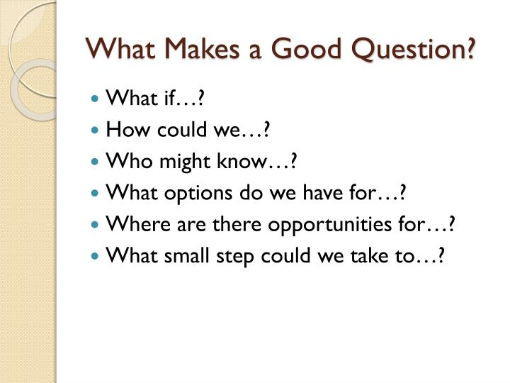 What Makes a Good Question?