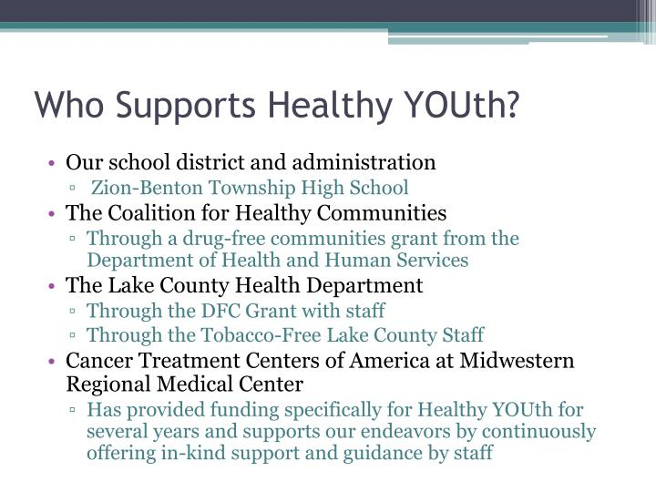 Who Supports Healthy