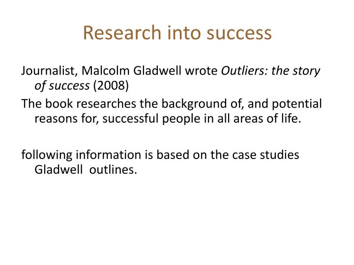 Research into success