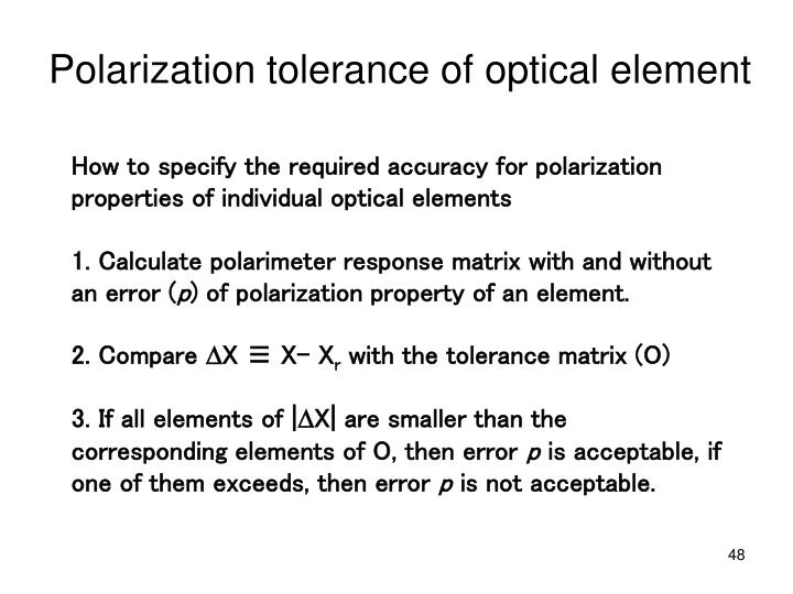 How to specify the required accuracy for polarization properties of individual optical elements