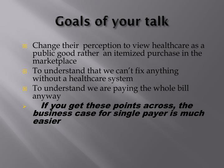 Goals of your talk