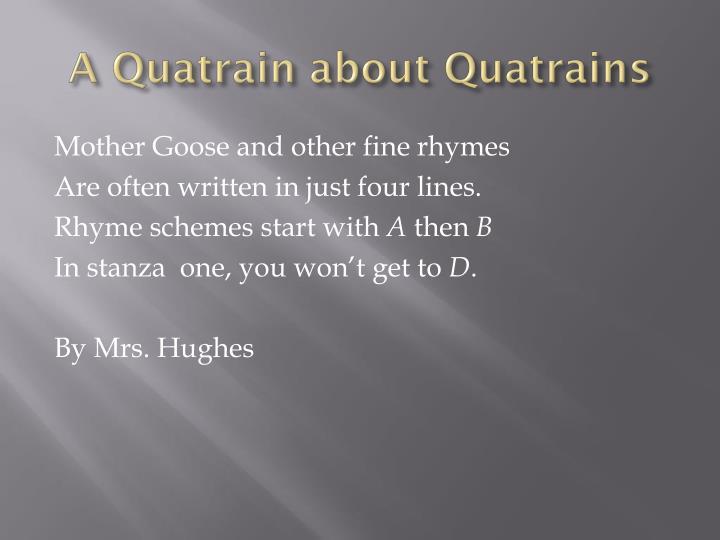 A Quatrain about Quatrains