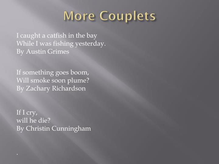 More Couplets