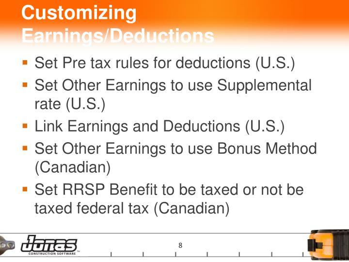 Customizing Earnings/Deductions