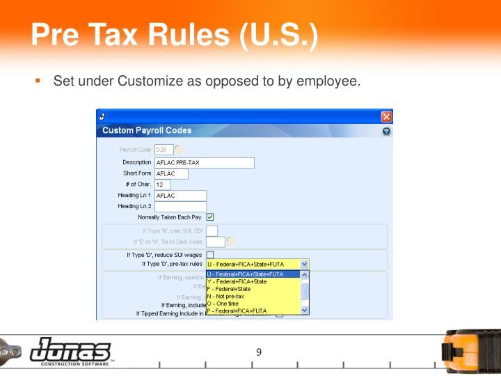 Pre Tax Rules (U.S.)