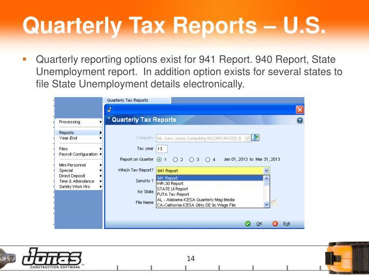 Quarterly Tax Reports – U.S.