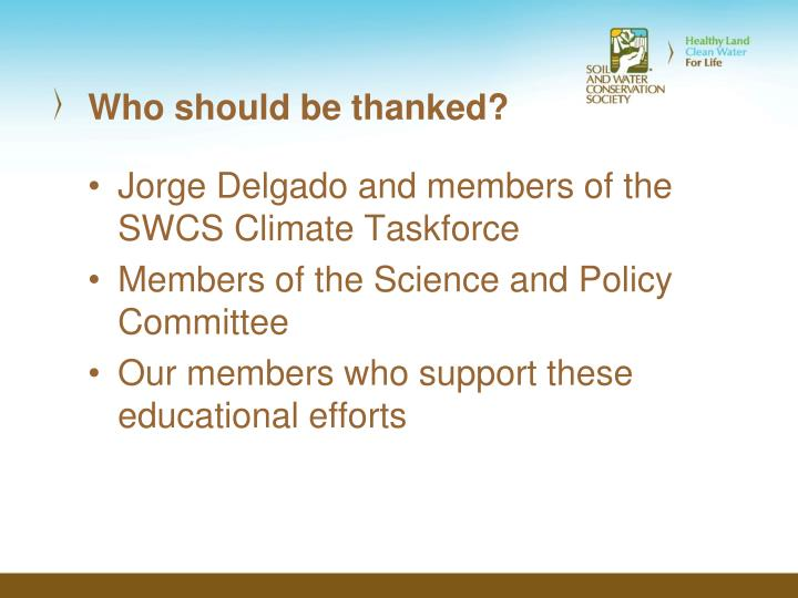 Who should be thanked?