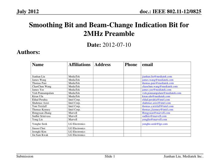 Smoothing bit and beam change indication bit for 2mhz preamble