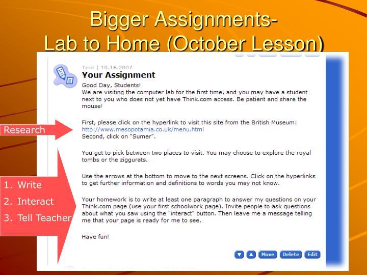 Bigger Assignments-