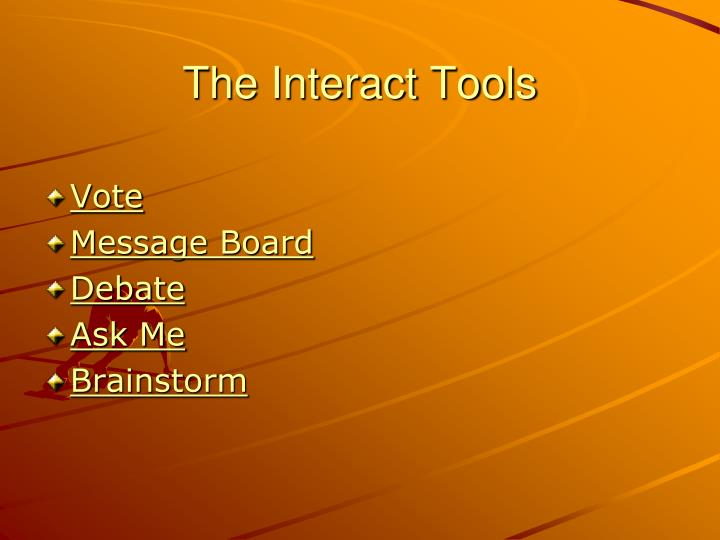 The Interact Tools