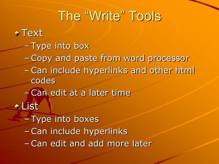 """The """"Write"""" Tools"""