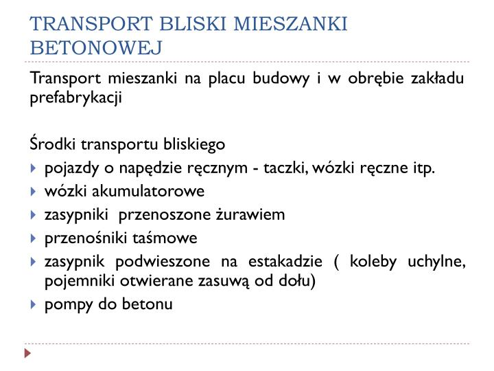 TRANSPORT BLISKI MIESZANKI