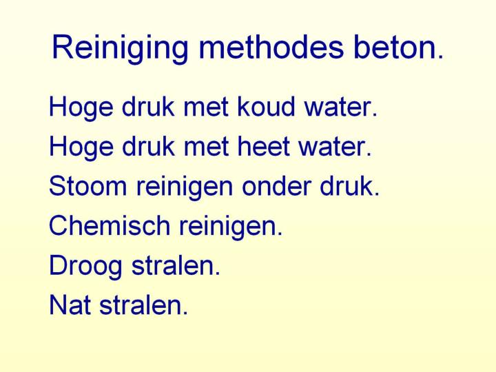 Reiniging methodes beton
