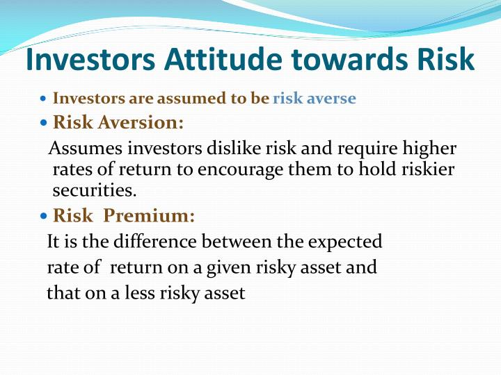 Investors Attitude towards Risk
