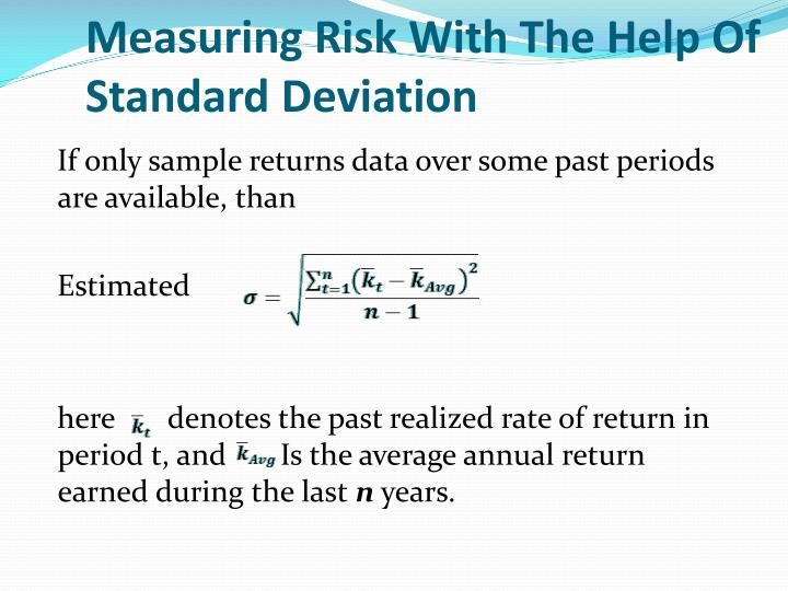 Measuring Risk With The Help Of Standard Deviation