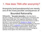 1 how does tma offer anonymity