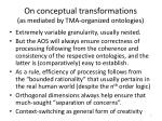 on conceptual transformations as mediated by tma organized ontologies