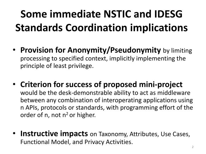 Some immediate NSTIC and IDESG Standards Coordination