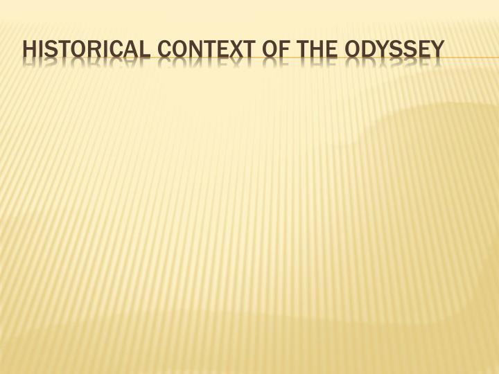 Historical context of the odyssey