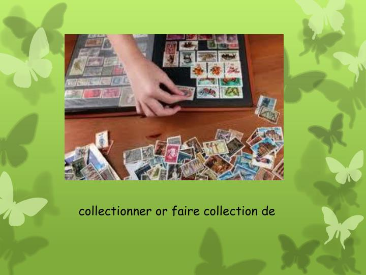 collectionner