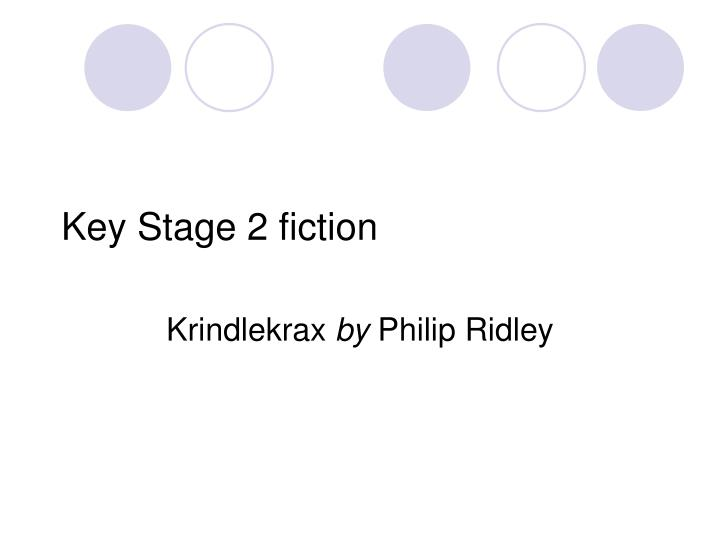 Key Stage 2 fiction