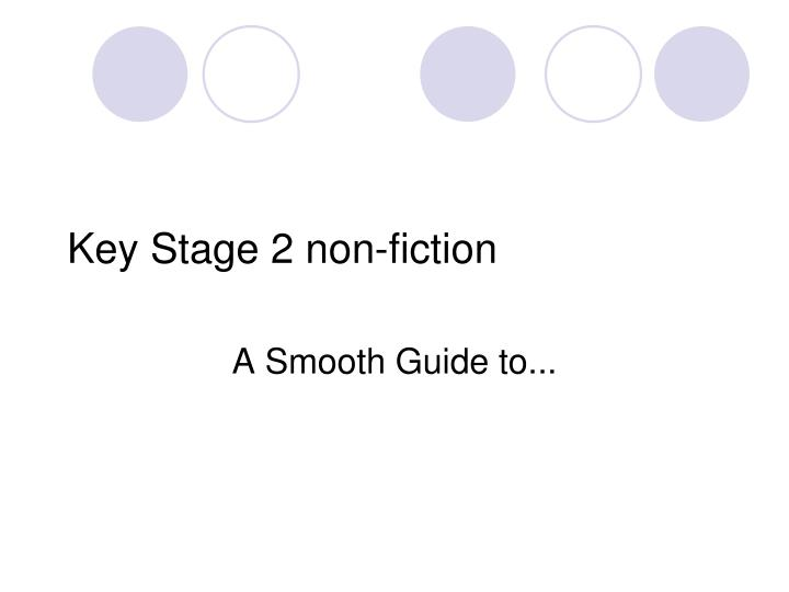 Key Stage 2 non-fiction