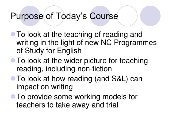 Purpose of Today's Course
