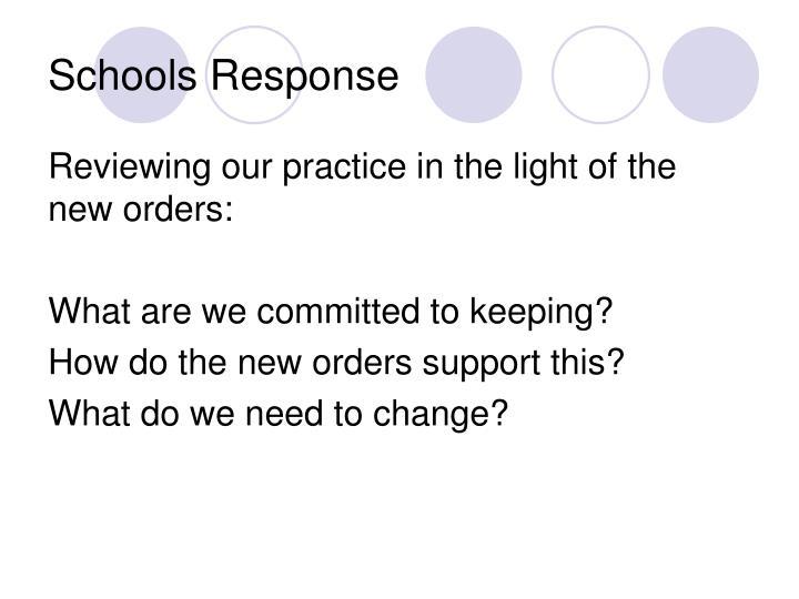 Schools Response