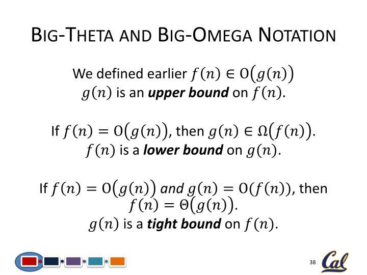 Big-Theta and Big-Omega Notation