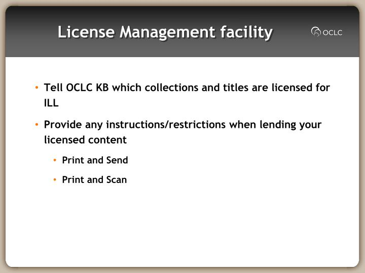 License Management facility