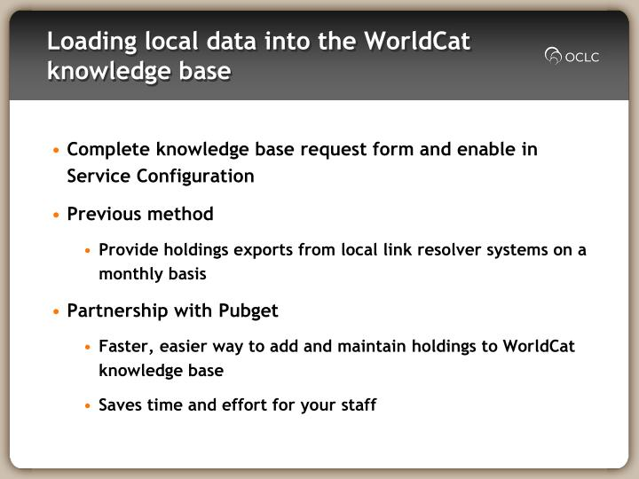 Loading local data into the WorldCat knowledge base
