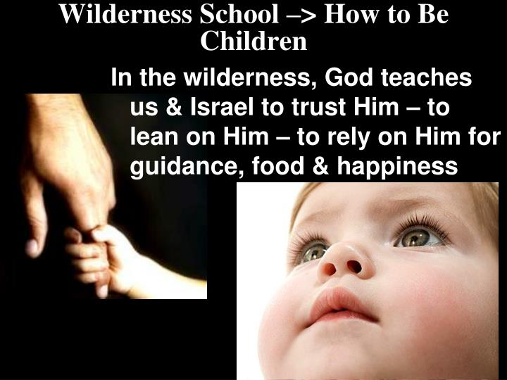 Wilderness School –> How to Be Children