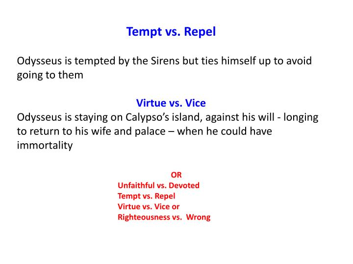 Tempt vs. Repel