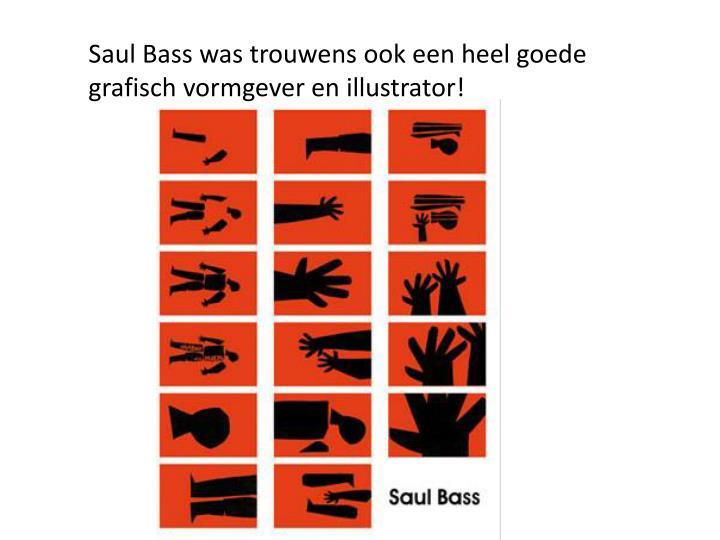 Saul Bass was