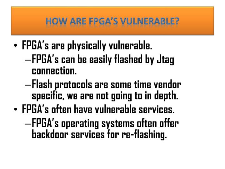 How are FPGA's vulnerable?