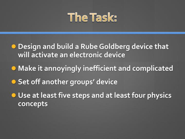 The Task: